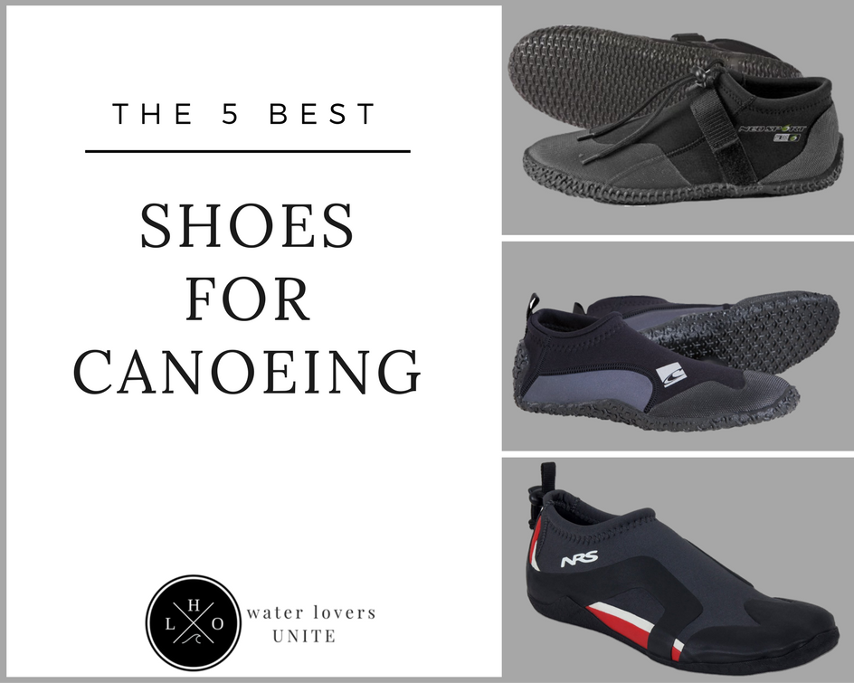 Best Shoes For Canoeing