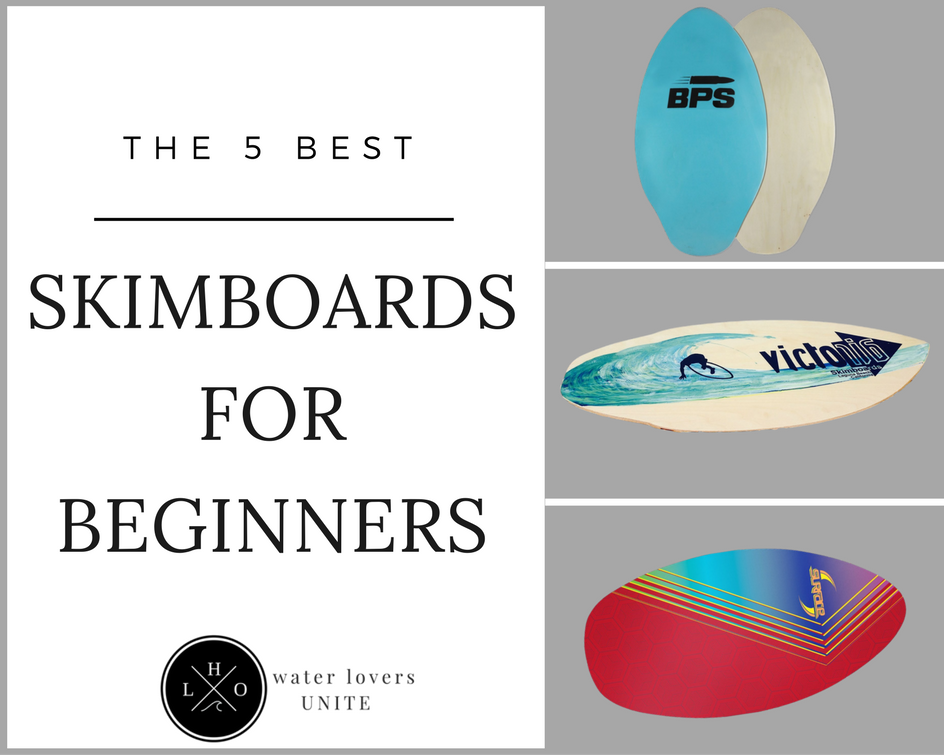 Best Skimboard For Beginners
