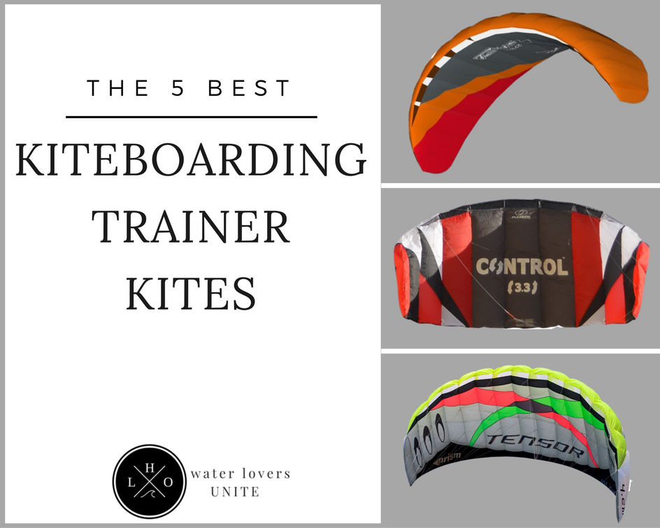 Best Kiteboarding Trainer Kite