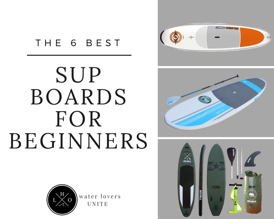 The Best SUP Boards For Beginners