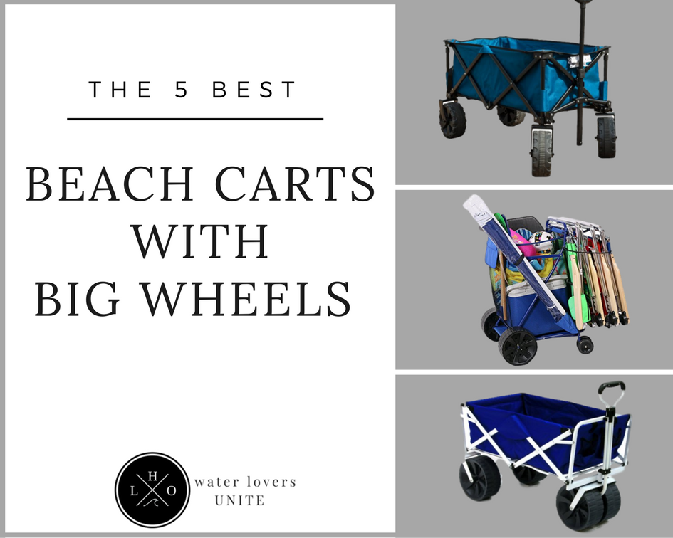 best beach carts with big wheels