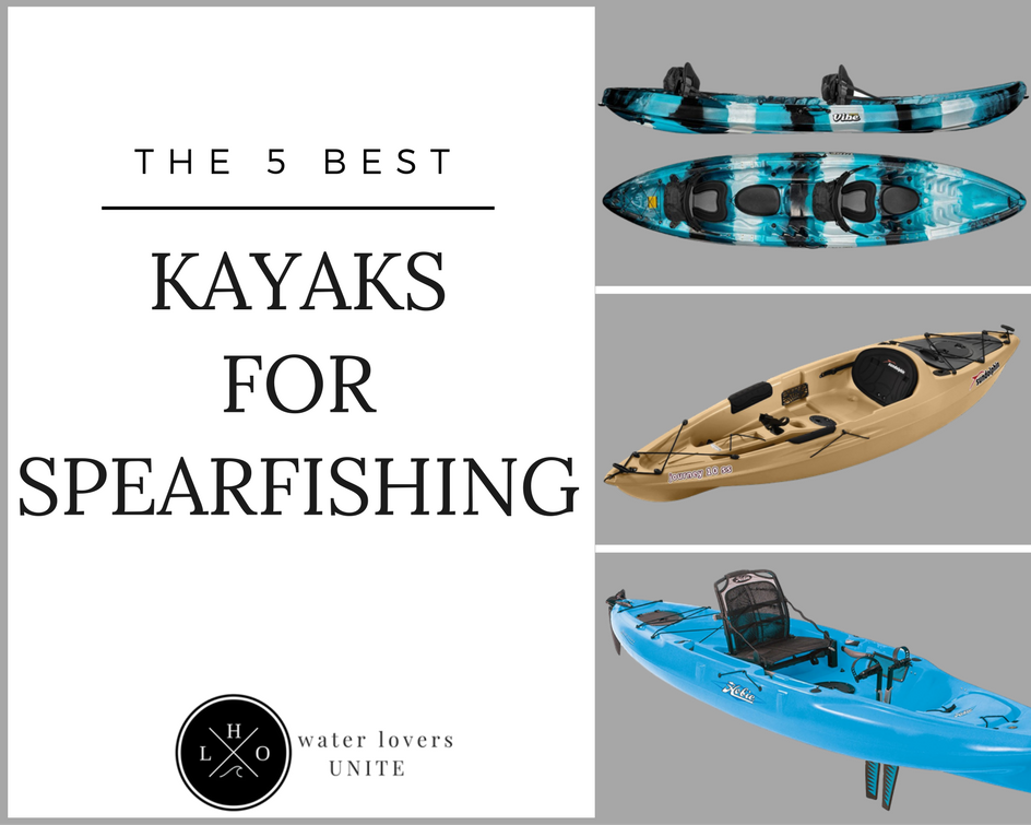 Best Kayak For Spearfishing